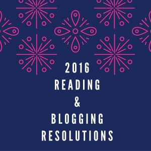 Reading &Blogging resolutions